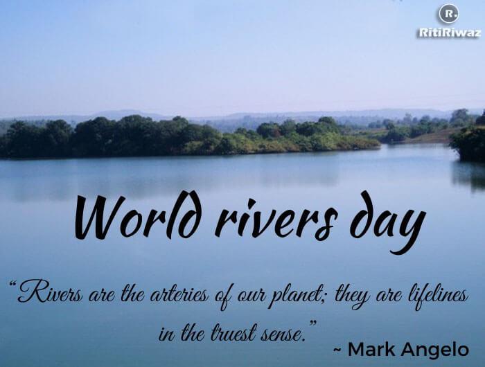 World Rivers Day – Last Sunday In September